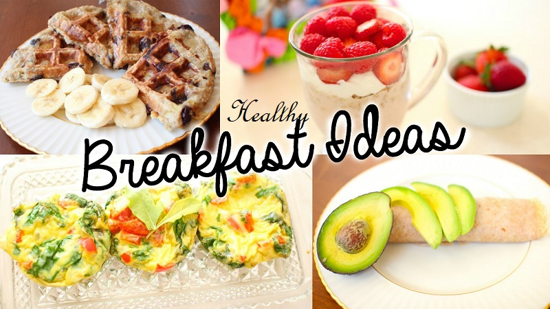 Healthy breakfasts ideas