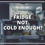 How to fix fridge not cooling